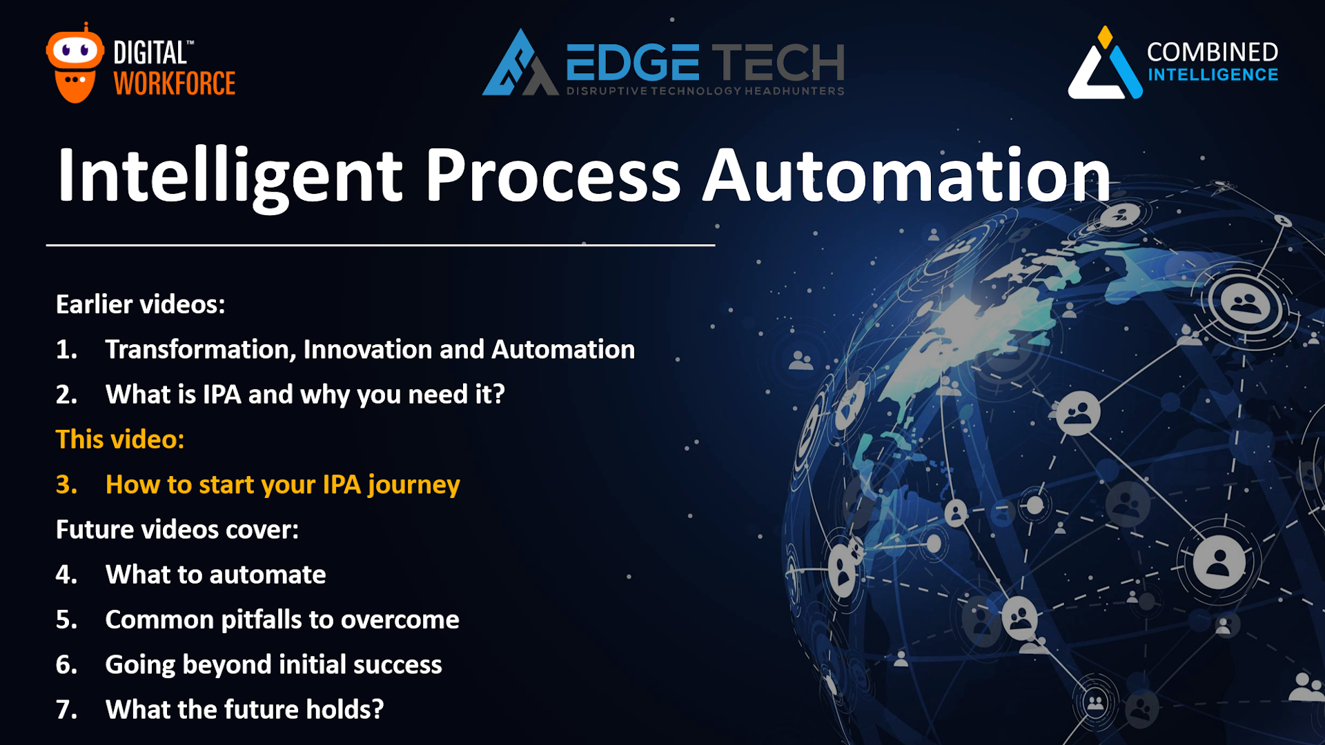 Intelligent Process Automation Video 3 – How to start your Intelligent Process Automation journey