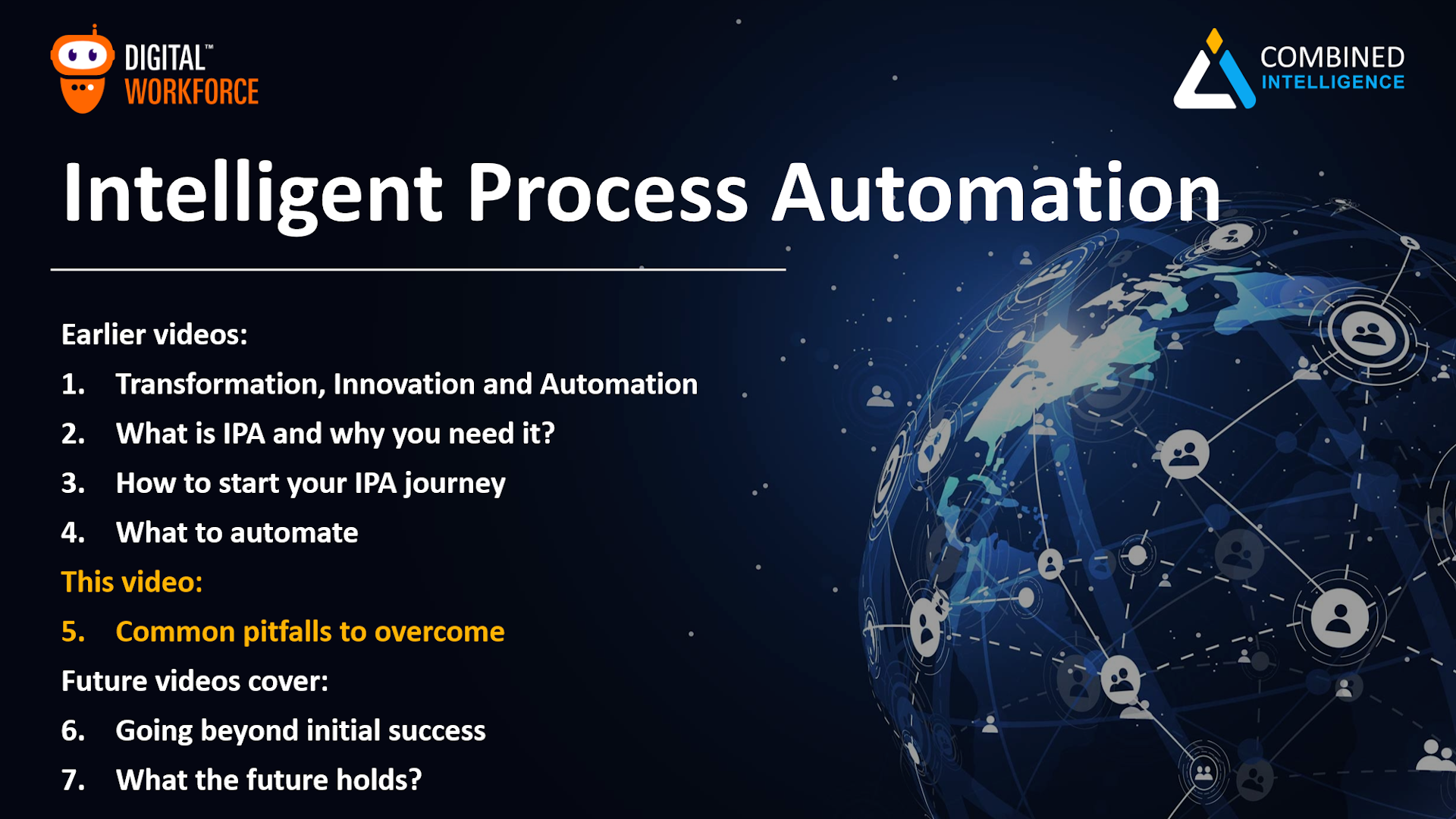 Intelligent Process Automation Video 5 – Common pitfalls to overcome
